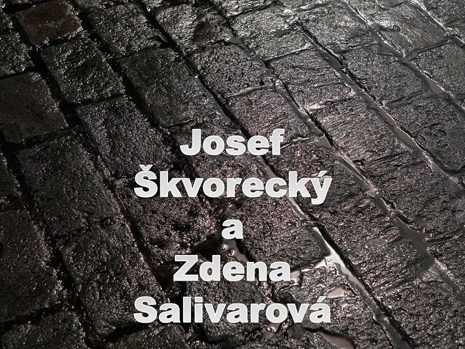 Josef Škvorecký a Zdena Salivarová