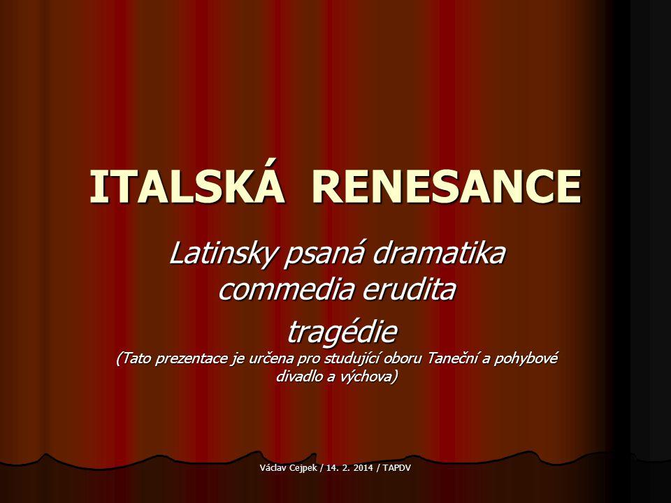 Latinsky psaná dramatika commedia erudita