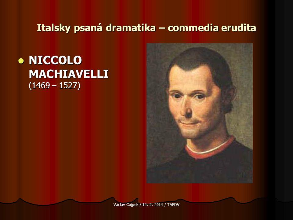 Italsky psaná dramatika – commedia erudita