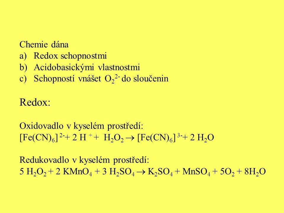Redox: Chemie dána Redox schopnostmi Acidobasickými vlastnostmi