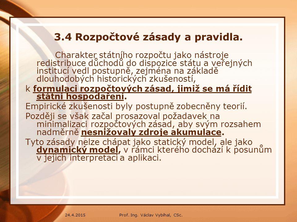 3.4 Rozpočtové zásady a pravidla.