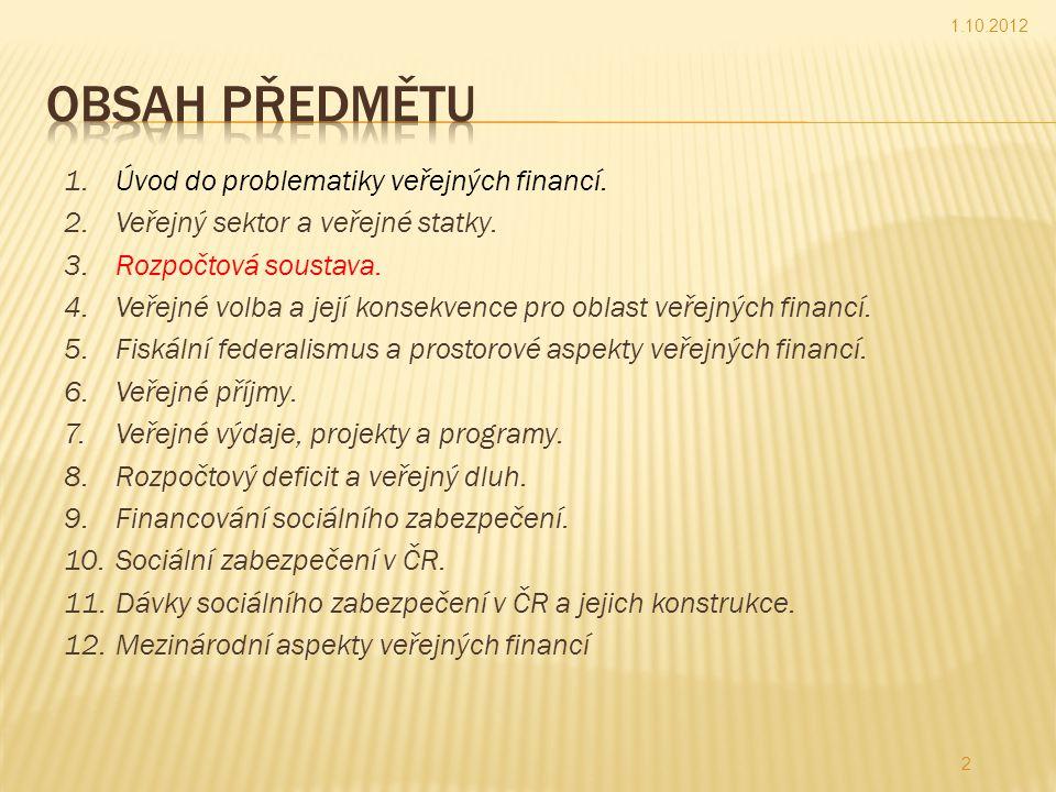 1.10.2012 Obsah předmětu.