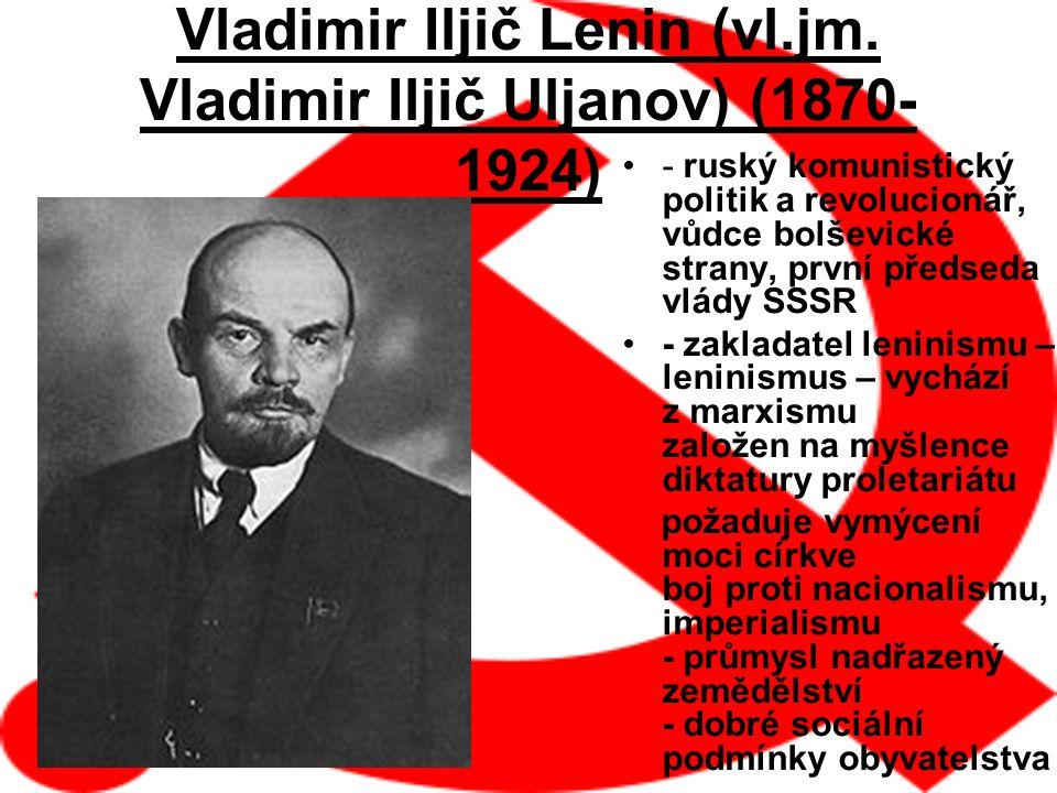 Vladimir Iljič Lenin (vl.jm. Vladimir Iljič Uljanov) (1870-1924)
