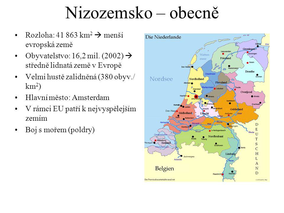 Nizozemsko – obecně Rozloha: 41 863 km2  menší evropská země