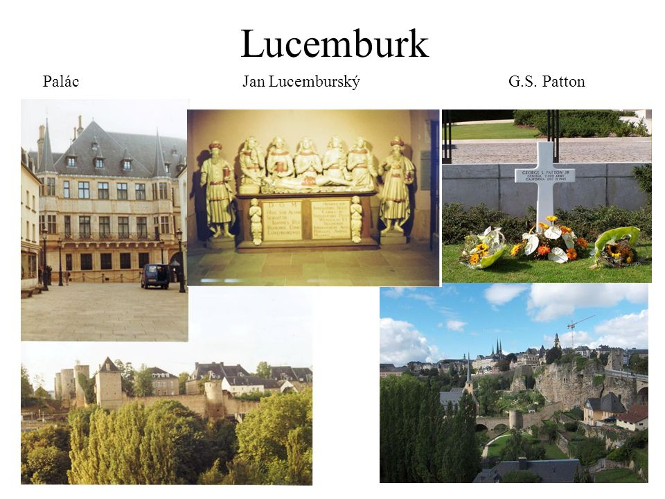 Lucemburk Palác Jan Lucemburský G.S. Patton
