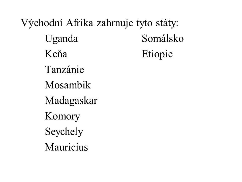 Východní Afrika zahrnuje tyto státy:
