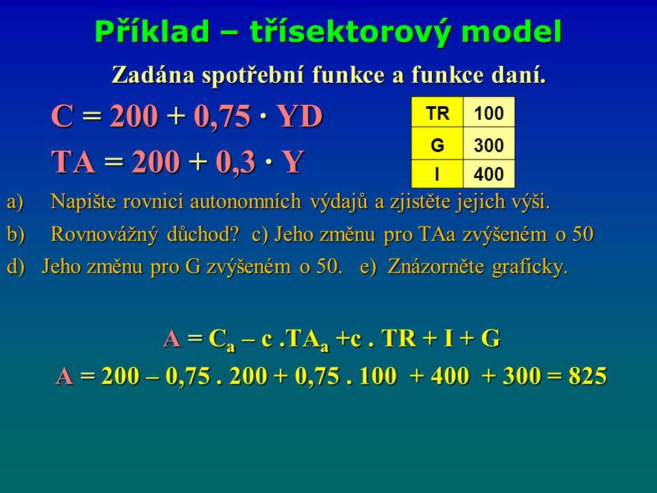Příklad – třísektorový model