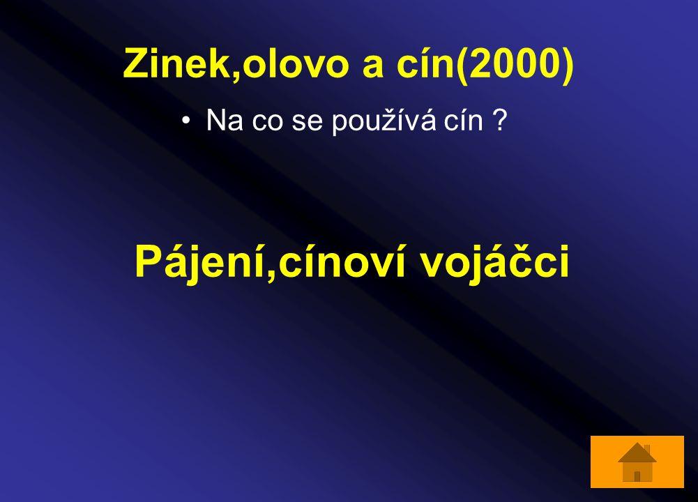 Zinek,olovo a cín(2000) Na co se používá cín Pájení,cínoví vojáčci