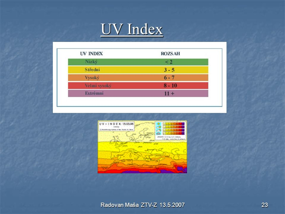 UV Index Radovan Maša ZTV-Z 13.5.2007