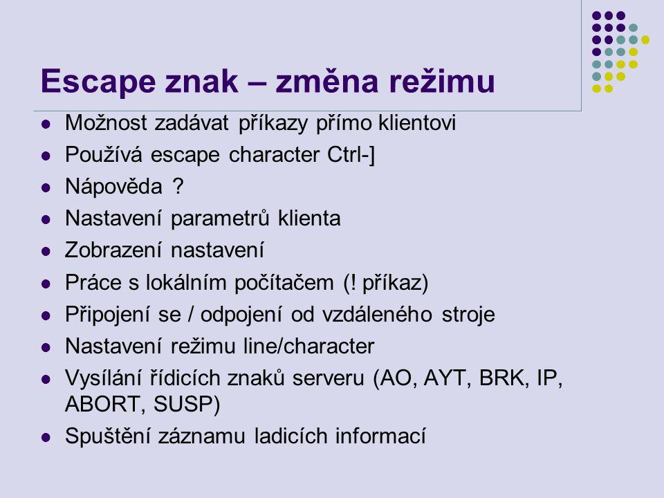 Escape znak – změna režimu