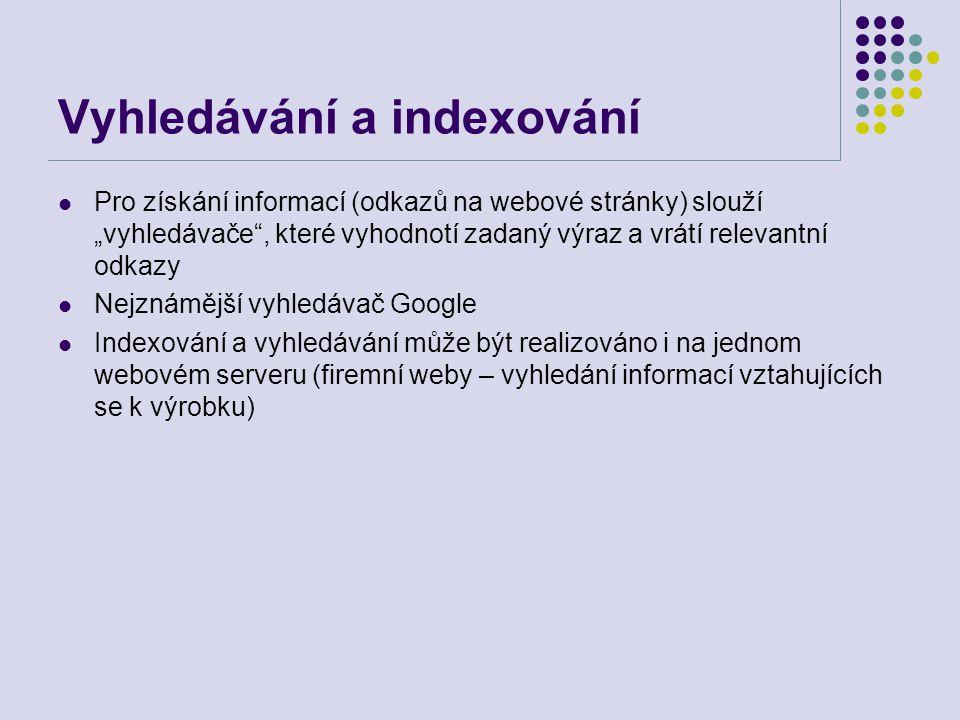 Vyhledávání a indexování