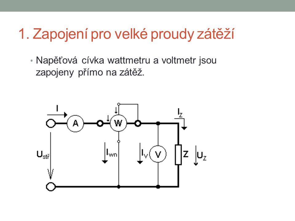 1. Zapojení pro velké proudy zátěží