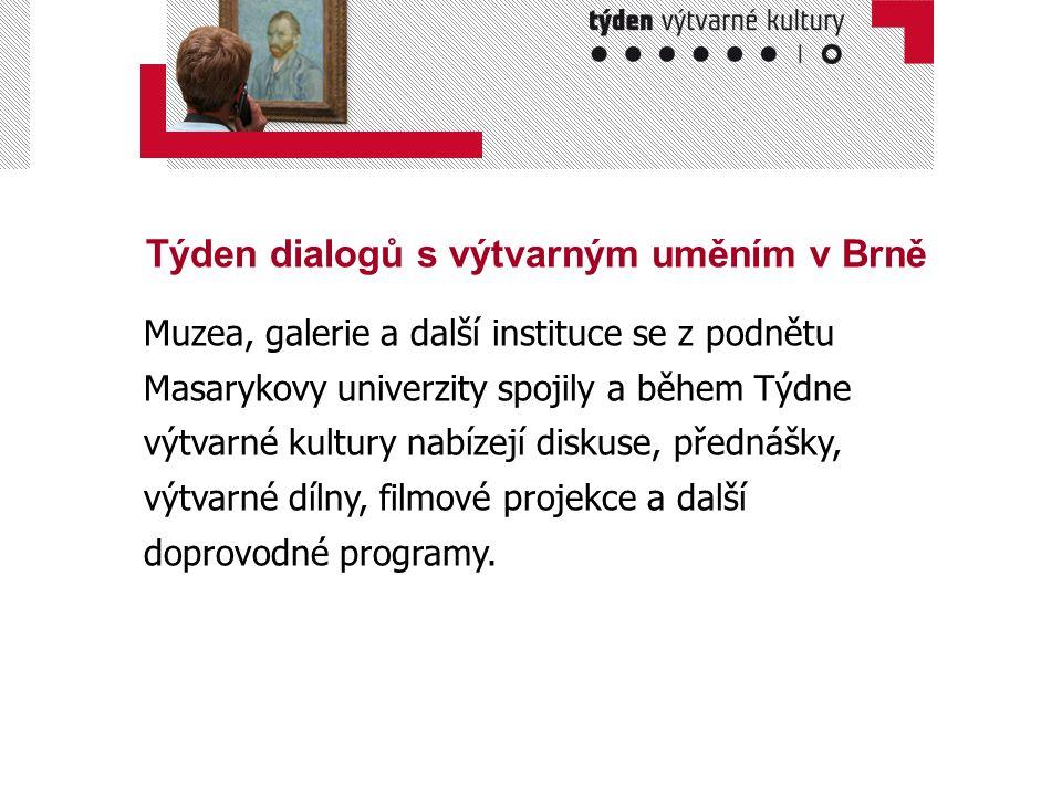 Týden dialogů s výtvarným uměním v Brně