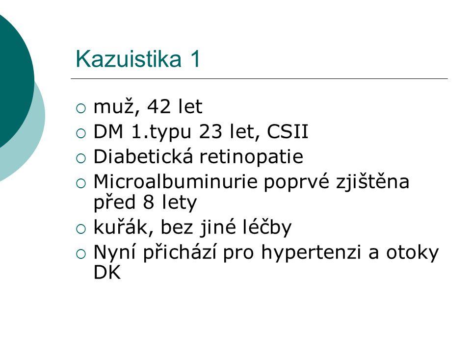 Kazuistika 1 muž, 42 let DM 1.typu 23 let, CSII Diabetická retinopatie