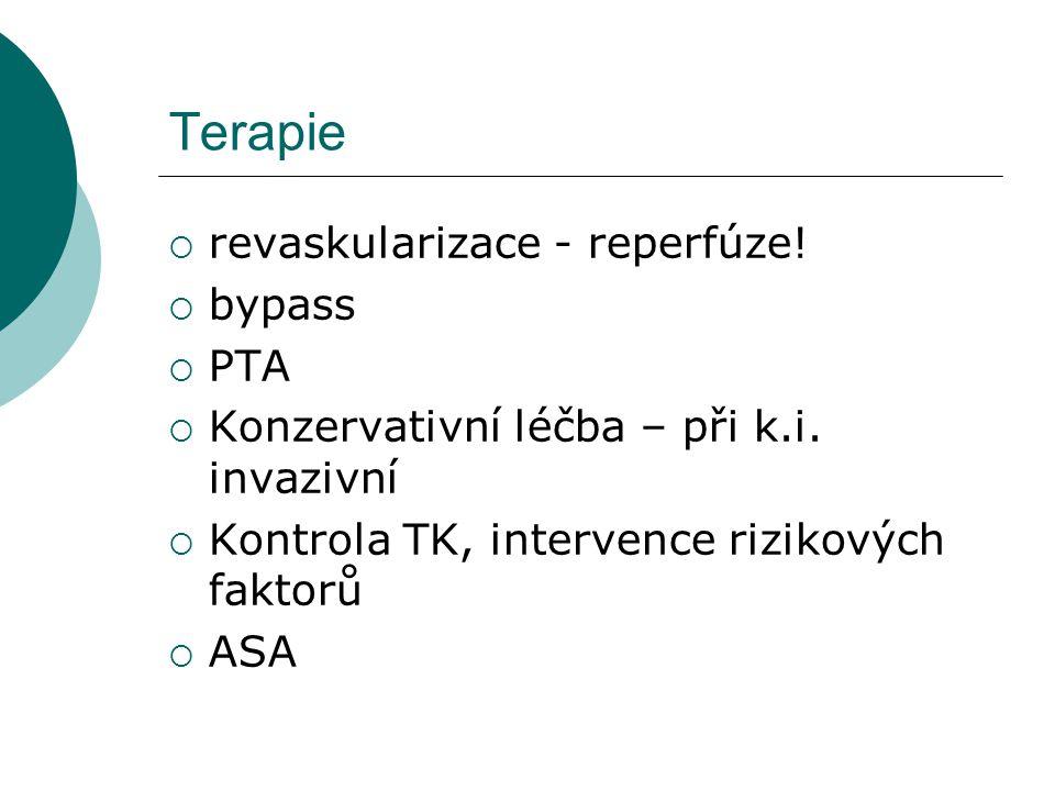 Terapie revaskularizace - reperfúze! bypass PTA