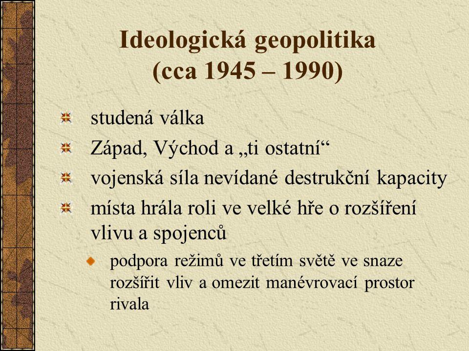 Ideologická geopolitika (cca 1945 – 1990)