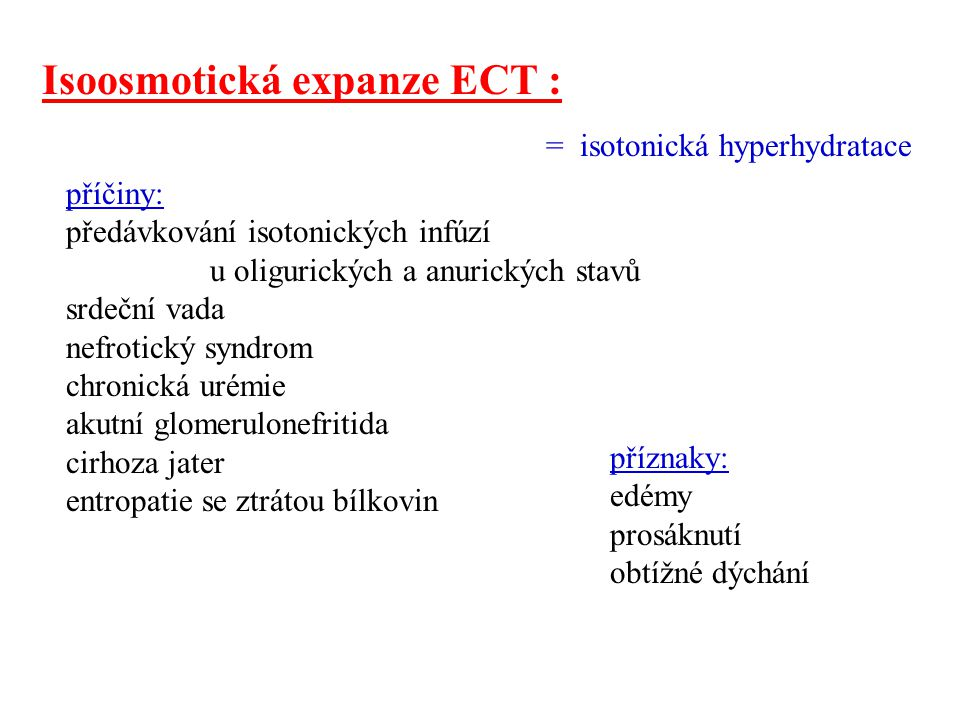 Isoosmotická expanze ECT :