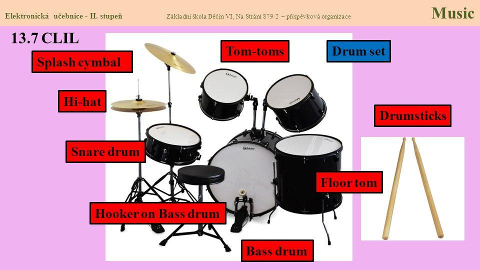 13.7 CLIL Tom-toms Drum set Splash cymbal Hi-hat Drumsticks Snare drum