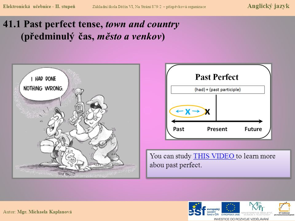41.1 Past perfect tense, town and country