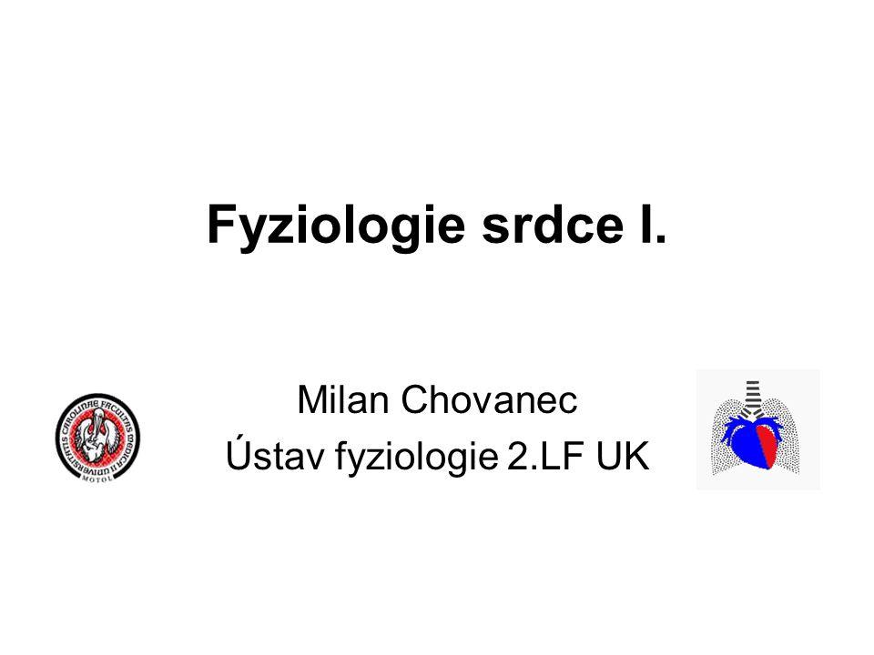 Milan Chovanec Ústav fyziologie 2.LF UK