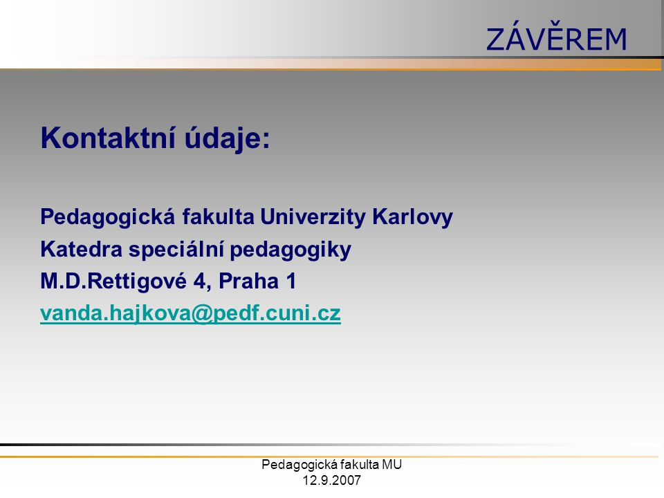 Pedagogická fakulta MU 12.9.2007