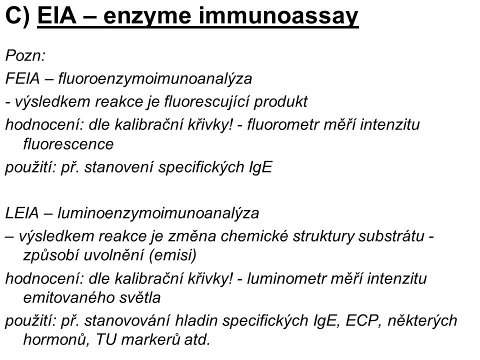 C) EIA – enzyme immunoassay