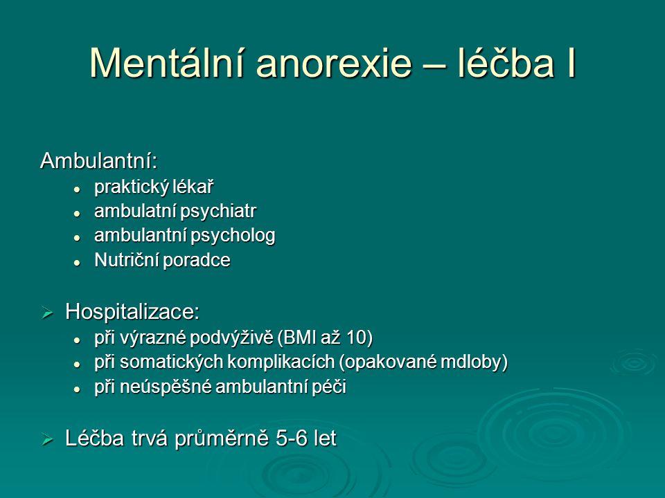 Mentální anorexie – léčba I