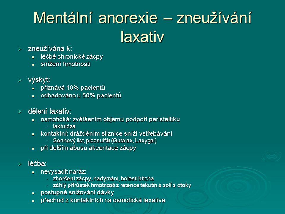 Mentální anorexie – zneužívání laxativ