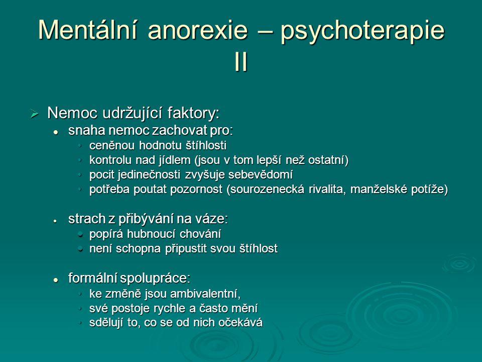 Mentální anorexie – psychoterapie II