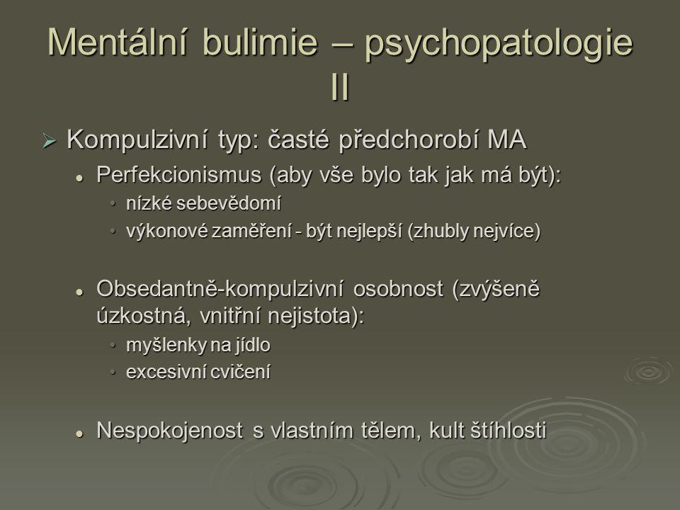 Mentální bulimie – psychopatologie II