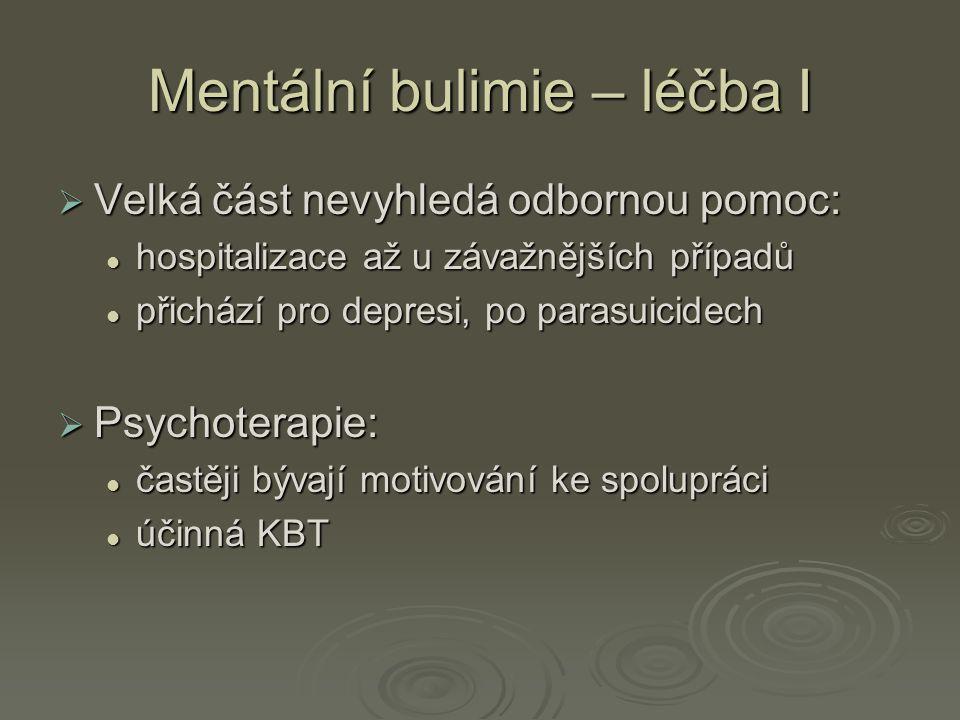 Mentální bulimie – léčba I