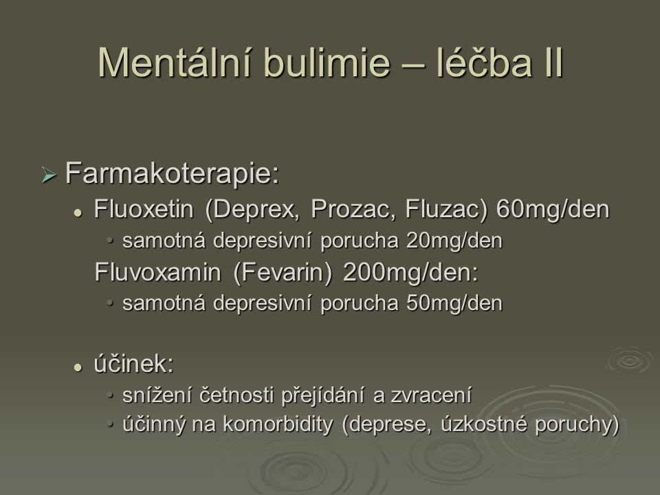 Mentální bulimie – léčba II