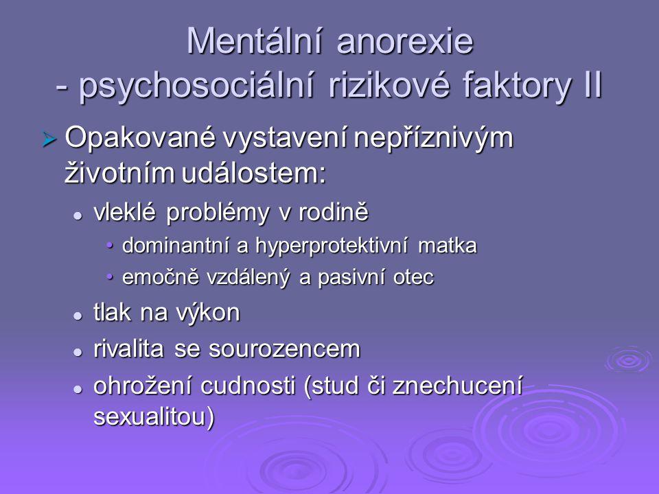 Mentální anorexie - psychosociální rizikové faktory II