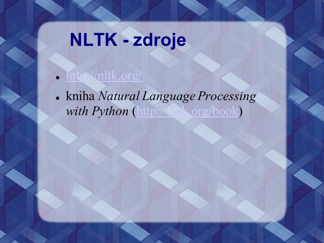 NLTK - zdroje http://nltk.org/