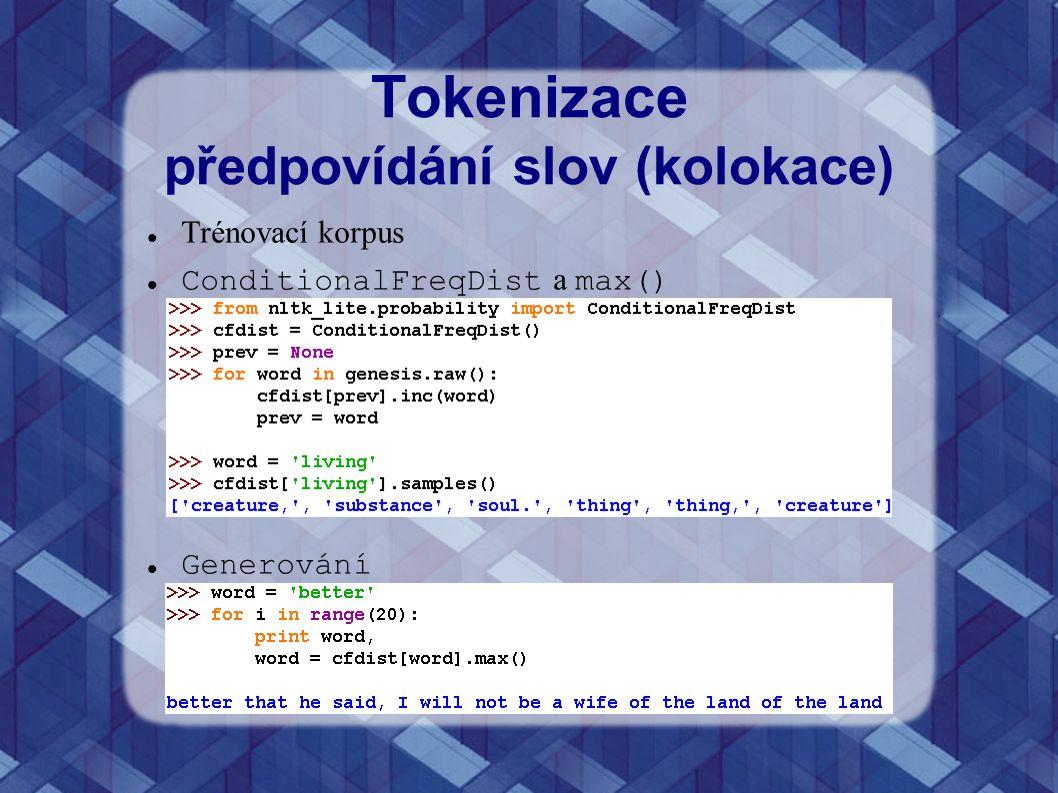Tokenizace předpovídání slov (kolokace)