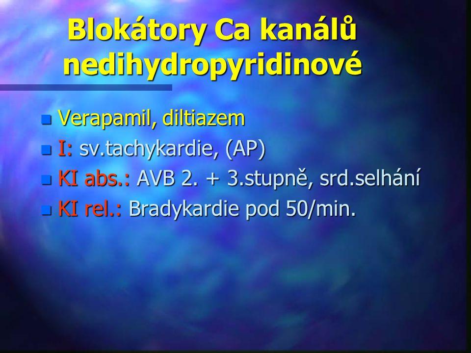 Blokátory Ca kanálů nedihydropyridinové