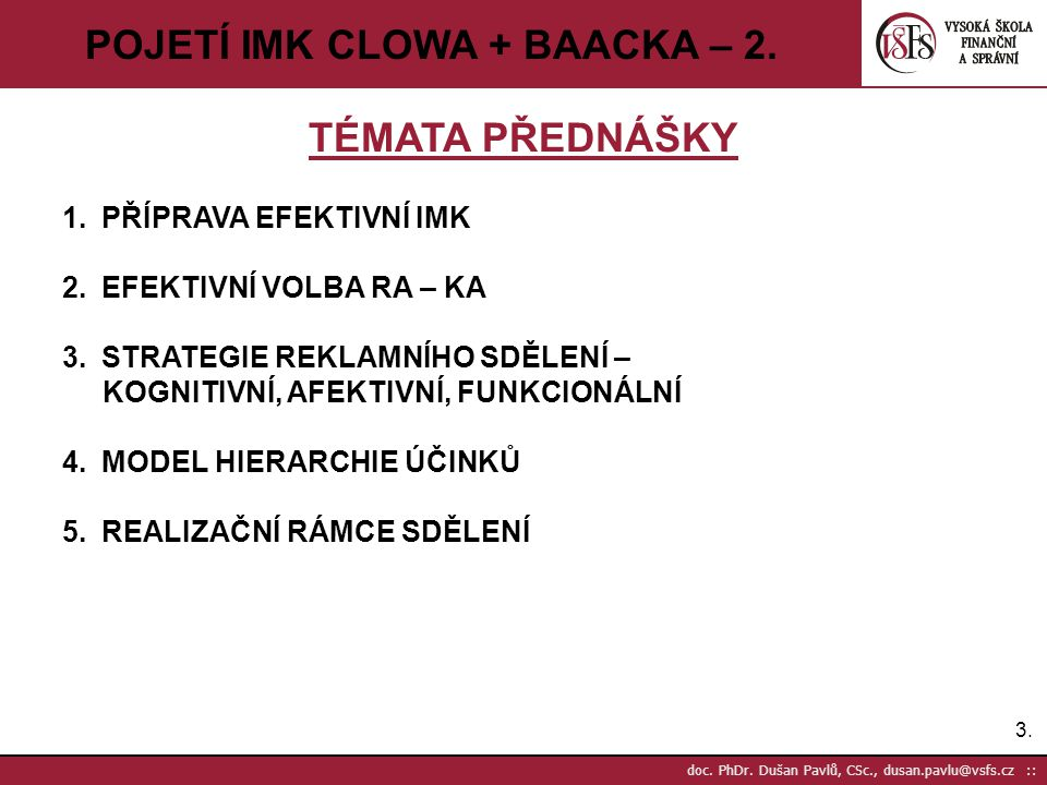 POJETÍ IMK CLOWA + BAACKA – 2.