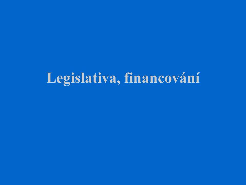 Legislativa, financování