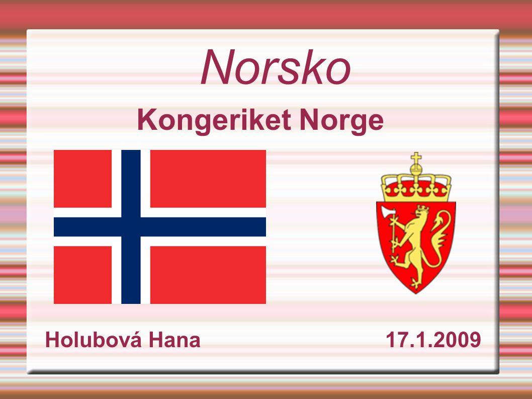 Kongeriket Norge Holubová Hana 17.1.2009