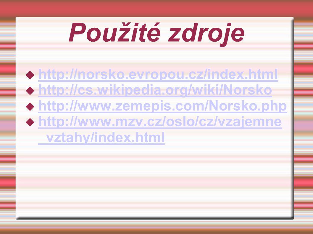 Použité zdroje http://norsko.evropou.cz/index.html
