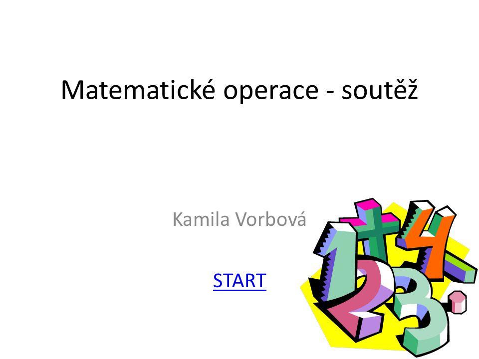 Matematické operace - soutěž