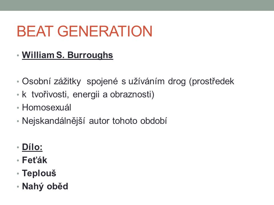 BEAT GENERATION William S. Burroughs