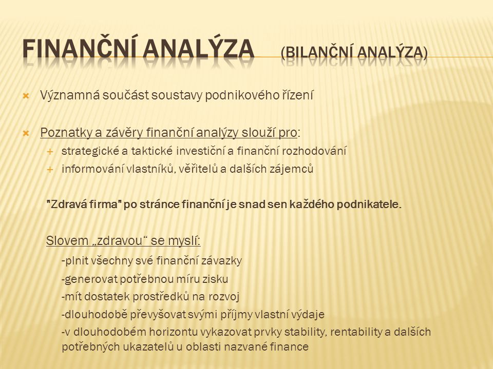 Finanční analýza (Bilanční analýza)