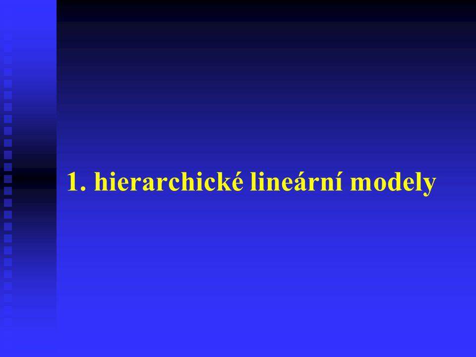 1. hierarchické lineární modely