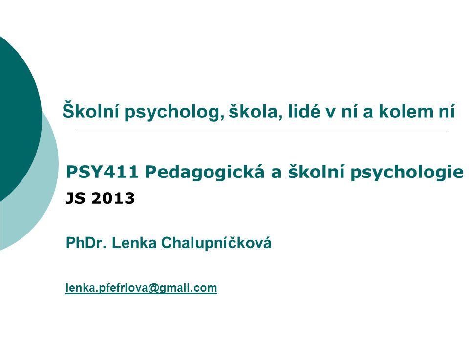 Školní psycholog, škola, lidé v ní a kolem ní