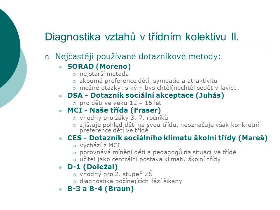 Diagnostika vztahů v třídním kolektivu II.