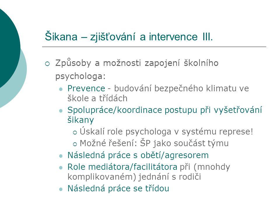 Šikana – zjišťování a intervence III.