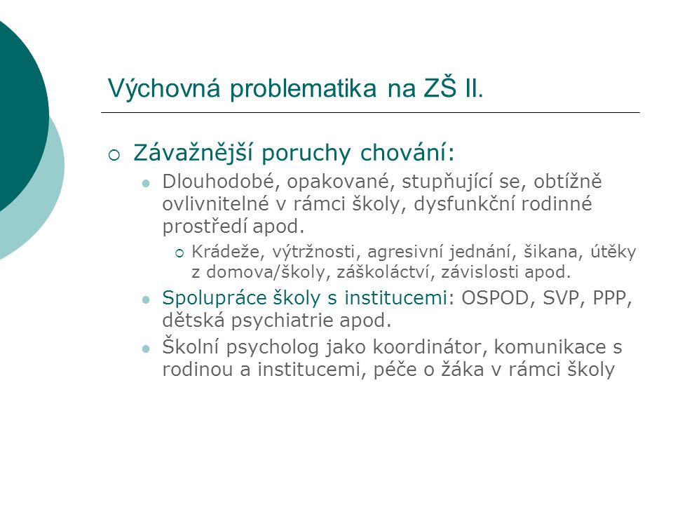 Výchovná problematika na ZŠ II.