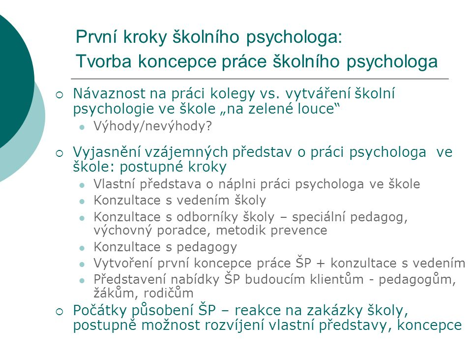 První kroky školního psychologa: Tvorba koncepce práce školního psychologa