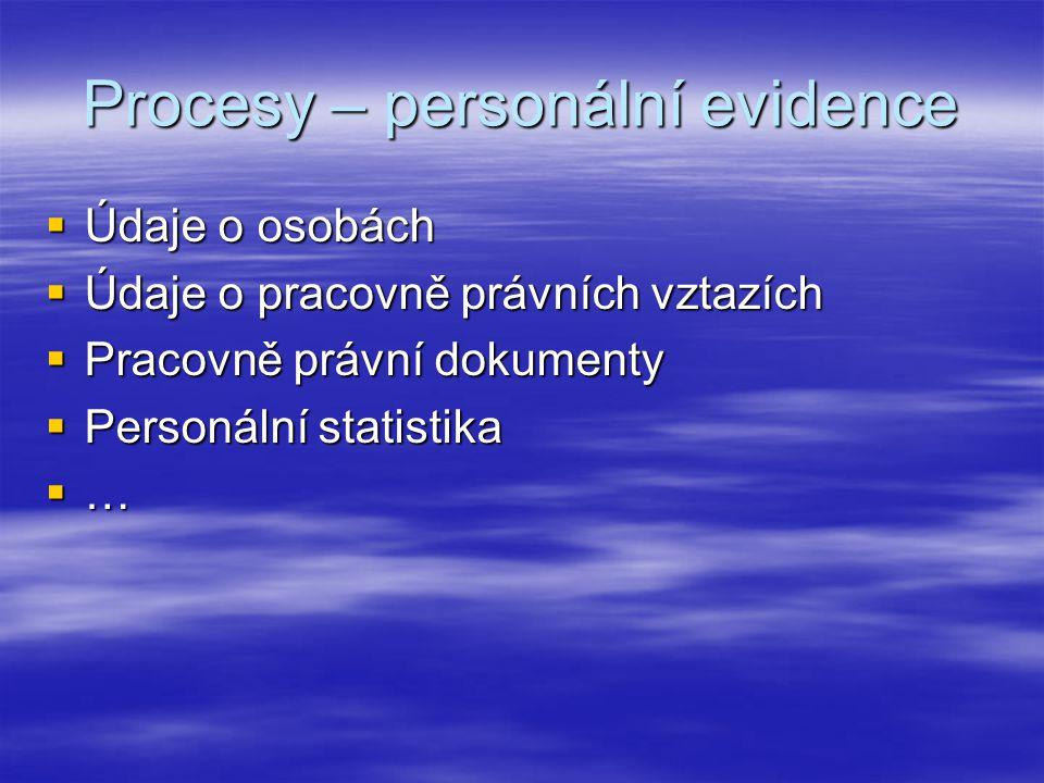 Procesy – personální evidence